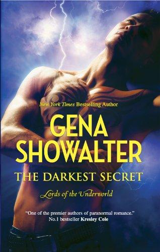 Gena Showalter - The Darkest Secret (Lords of the Underworld - Book 7)