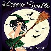 Dizzy Spells: The Kitchen Witch, Book 2 | Morgana Best