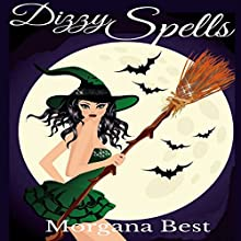 Dizzy Spells: The Kitchen Witch, Book 2 Audiobook by Morgana Best Narrated by Tiffany Dougherty
