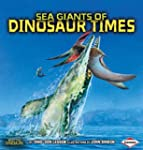 Sea Giants of Dinosaur Times (Meet th...