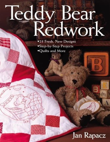 teddy-bear-redwork-25-fresh-new-designs-step-by-step-projects-quilts-and-more-by-jan-rapacz-2003-08-