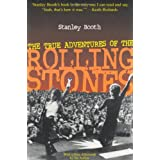 The True Adventures of the Rolling Stones ~ Stanley Booth