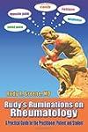 Rudy's Ruminations on Rheumatology: A...