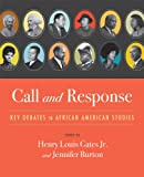 img - for Call and Response: Key Debates in African American Studies book / textbook / text book