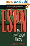 ESPN: The Uncensored History