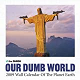 The Onion Presents: Our Dumb World 2009 Wall Calendar