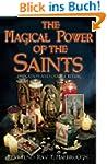 The Magical Power of the Saints: Evoc...