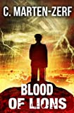 Blood of Lions - Gripping Action Thriller (Garrettt & Petrus Vigilante Justice Action Packed Thriller. Book 3)