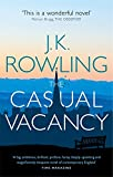The Casual Vacancy (0751552860) by Rowling, Joanne K.