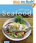 Seafood (Junge K�che): Fisch & Meeres...