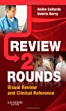 Review 2 Rounds: Visual Review and Clinical Reference, 1e