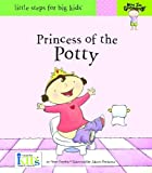 Now I'm Growing! Princess of the Potty: Little Steps for Big Kids