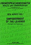 img - for Empowerment of the Learner: Changes and Challenges (Fremdsprachendidaktik, Inhalts- Und Lernerorientiert) book / textbook / text book