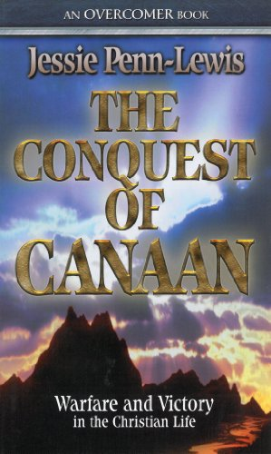 Jessie Penn-Lewis - The Conquest of Canaan: Warfare and Victory in the Christian Life (English Edition)