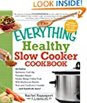 The Everything Healthy Slow Cooker Co...