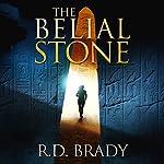 The Belial Stone: The Belial Series, Book 1 | R.D. Brady