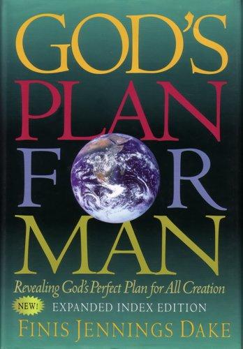 God's Plan for Man, by Finis Dake