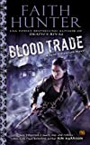 Blood Trade: A Jane Yellowrock Novel by Faith Hunter