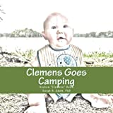 img - for Clemens Goes Camping (Mimsy & Me) (Volume 6) by Andrew
