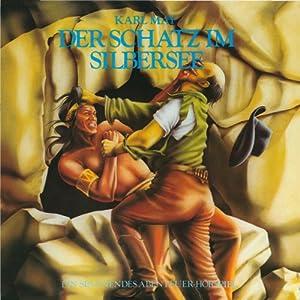 Der Schatz im Silbersee (Hörspielklassiker 2) Hörspiel
