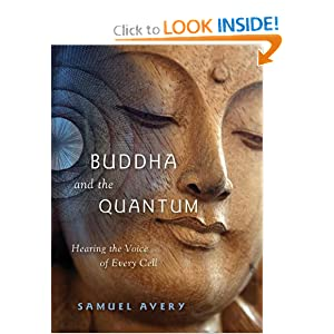 The Buddha and the Quantum - Samuel Avery