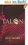 Talon (The Talon Saga, Book 1) (Engli...