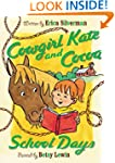Cowgirl Kate and Cocoa: School Days