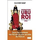 Promotion Ubu Roi: Mes 27 mois sur les bancs de l'ENA