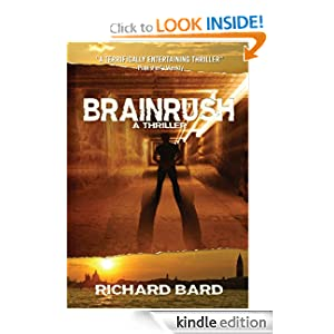BRAINRUSH, a Thriller (Book One)