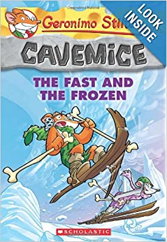 Geronimo Stilton Cavemice: The Fast and the Frozen