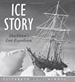 Ice Story: Shackletons Lost Expedition