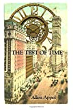The Test of Time: An Alex Balfour Novel (The Postmaster) (Volume 6)