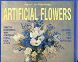 The Art of Arranging Artificial Flowers Lawrence Porricelli