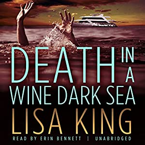 Death in a Wine Dark Sea | [Lisa King]