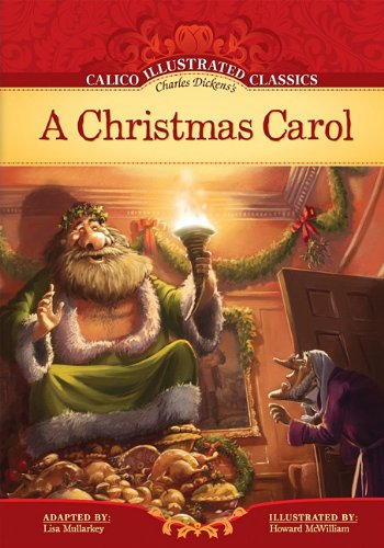 A Christmas Carol (Calico Illustrated Classics)