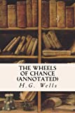 The Wheels of Chance (annotated)