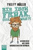 Image de Bin isch Freak, oda was?!: Geschichten aus einer durchgeknallten Republik (Allgemeine Reih