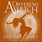A Different Witch: A Modern Witch Series: Book 5 | [Debora Geary]