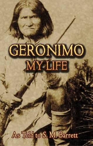 Geronimo: My Life (Native American)