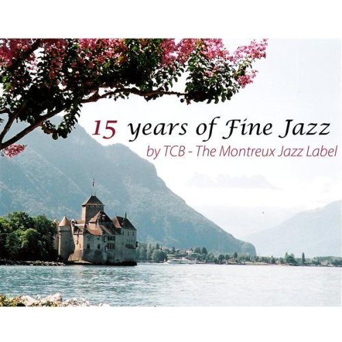 15 Years Of Fine Jazz By TCB - The Montreux Jazz Label