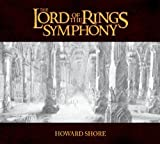 The Lord of the Rings Symphony 21st Century Symphony Orchestra & Chorus