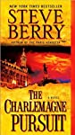 Berry&#39;s The Charlemagne Pursuit (The Charlemagne Pursuit: A Novel by Steve Berry (Mass Market Paperback - Nov. 24, 2009))