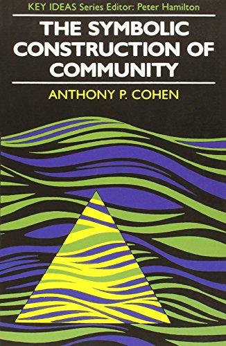 Symbolic Construction of Community (Key Ideas)
