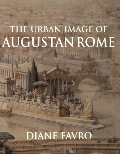 The Urban Image of Augustan Rome (Contemporary South Asia S)