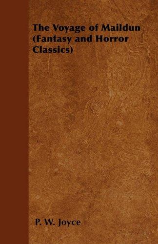 The Voyage of Maildun (Fantasy and Horror Classics)
