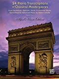 24 Piano Transcriptions of Classical Masterpieces (Alfred's Classic Editions) (0739053566) by Schultz