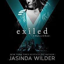 Exiled: Madame X, Book 3 | Livre audio Auteur(s) : Jasinda Wilder Narrateur(s) : Summer Roberts, Tyler Donne