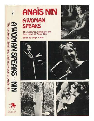 A Woman Speaks: Lectures, Seminars, Interviews Anais Nin