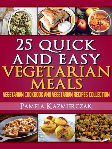 Quick Easy Vegetarian Meals ebook