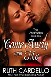 Come Away With Me (The Andrades) (English Edition)